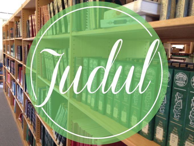 Contoh Penulisan Judul Yang Efektif dan Efisien